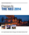 Mike Holt's Illustrated Guide to Changes to the NEC