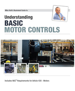 Mike Holt's Illustrated Guide to Motor Controls