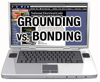 2008 Grounding versus Bonding Article 250 Online Program - 08GBOLP