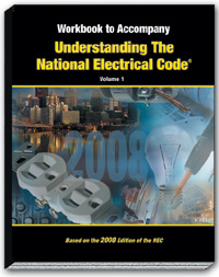 2008 Understanding the NEC Volume 1 Articles 90 450 Workbook - 08UN1WB