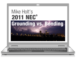 2011 Grounding versus Bonding Article 250 Online Course - 11GBOL