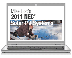2011 Understanding NEC Requirements for Solar PV Systems Online Course - 11PVOL