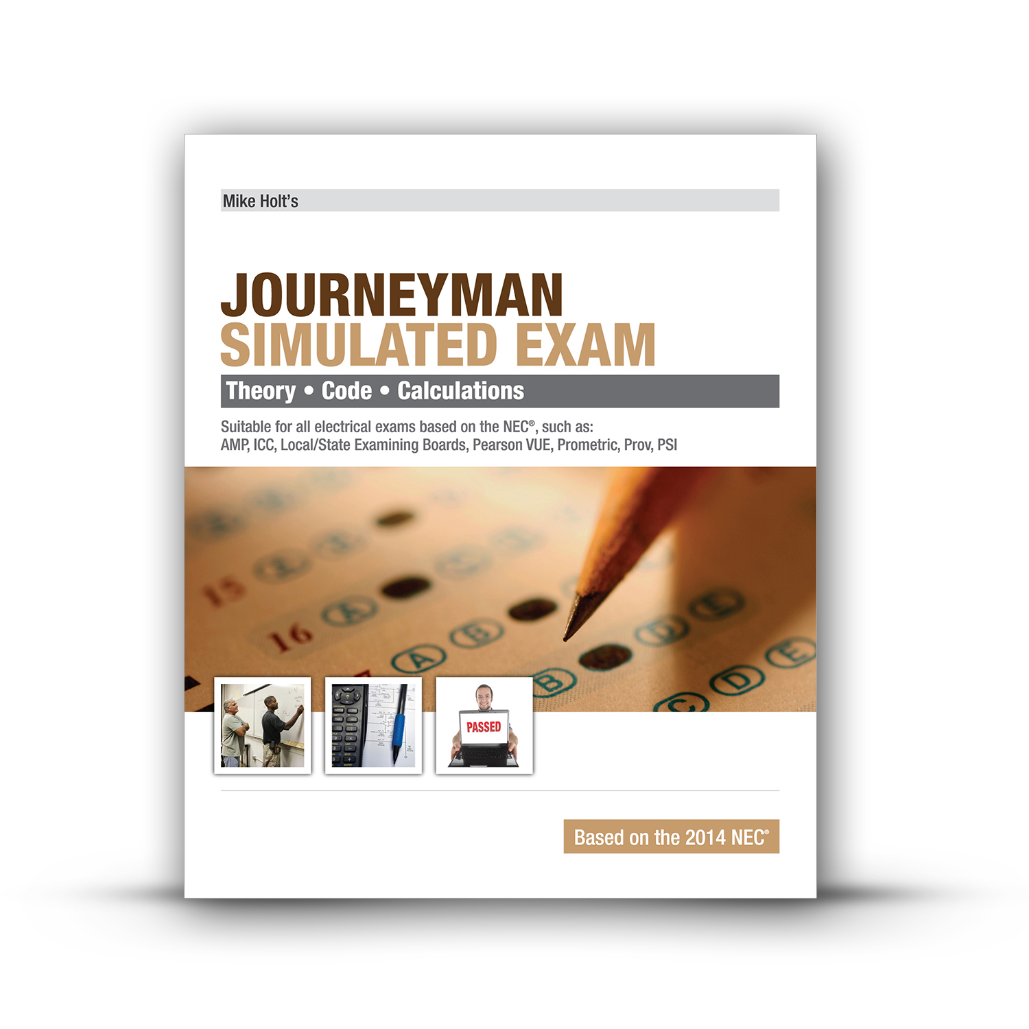2014 Journeyman Electrician Exam : Questions and Answers by Tom Henry