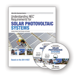 2014 Und the NEC Requirements for Solar PV Systems DVD Course w 200 Question CEU Exam - 14SOLDVDQ200