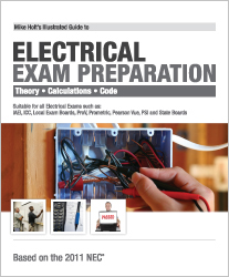 Mike Holt s Illustrated Guide to Electrical Exam Preparation 2011 Edition - 11EXB