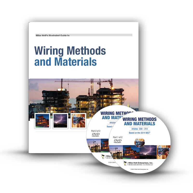 mike holt code safety 2014 wiring methods articles 300 392 dvd rh mikeholt com cable wiring methods and materials wiring methods and materials pdf