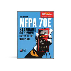 NFPA 70E Standard for Electrical Safety in the Workplace - 2015 Edition