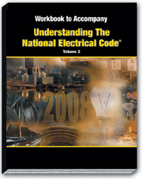 2008 Understanding the NEC Volume 2 Article 500 820 Workbook - 08UN2WB
