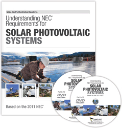 2011 Understanding NEC Requirements for Solar Photovoltaic Systems DVD Program - 11SOLDVD