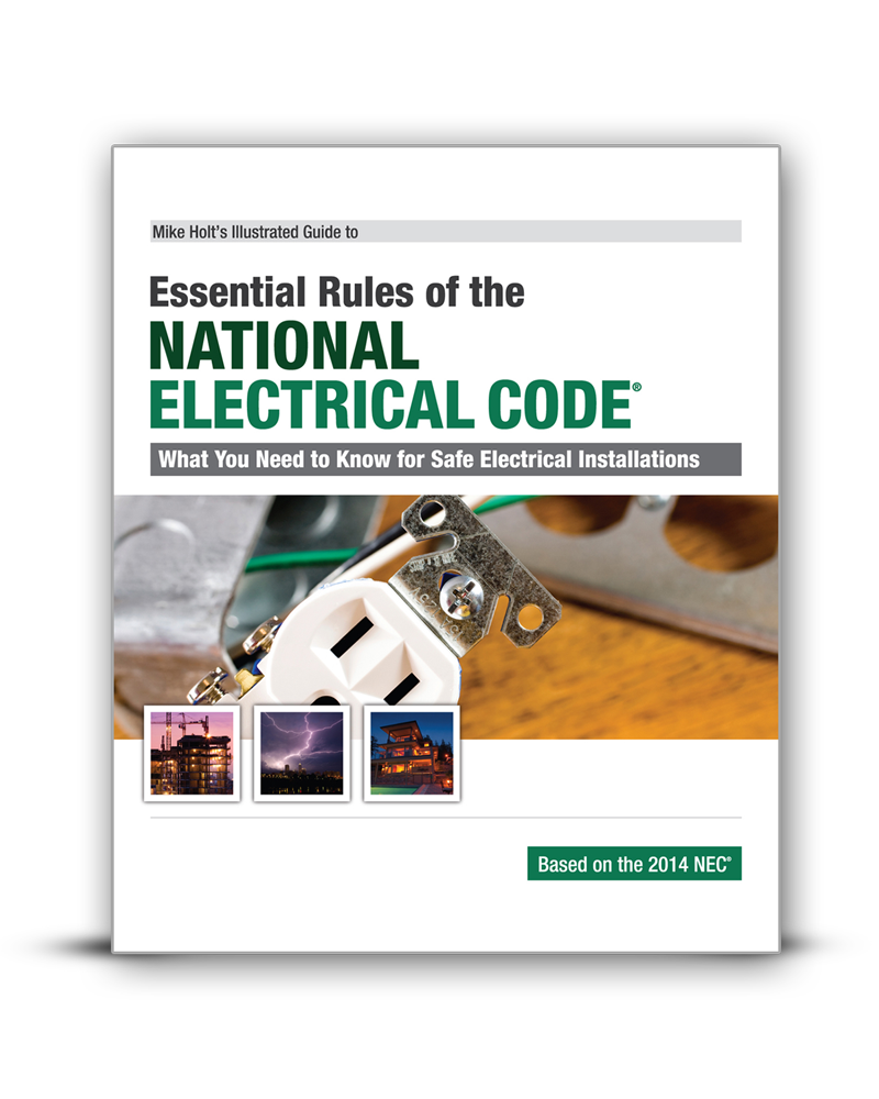 mike holt code safety 2014 essential rules of the nec textbook rh mikeholt com Illustrated Workout Guide Illustrated Workout Guide