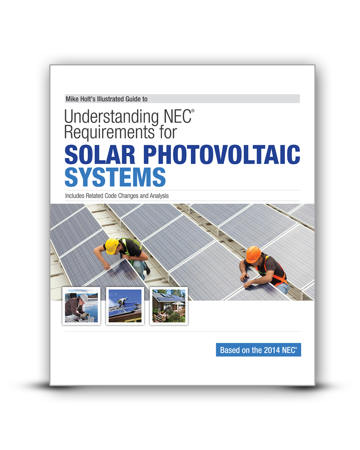 Mike Holt Solar Photovoltaic Systems 2014 Understanding