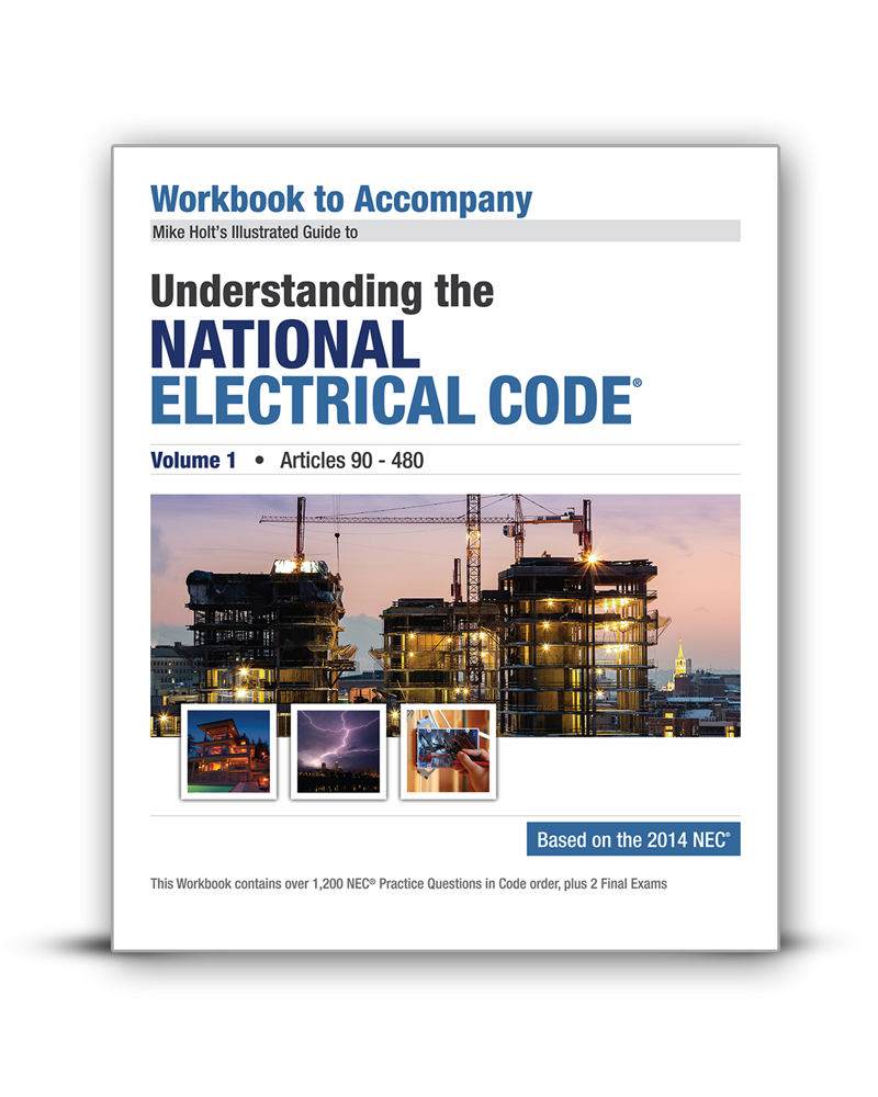 Workbooks holt practice workbook answers : Mike Holt Code & Safety - 2014 Understanding the National ...