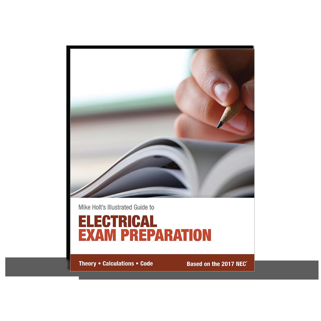 Mike Holt Exam Preparation 2017 Electrical Exam
