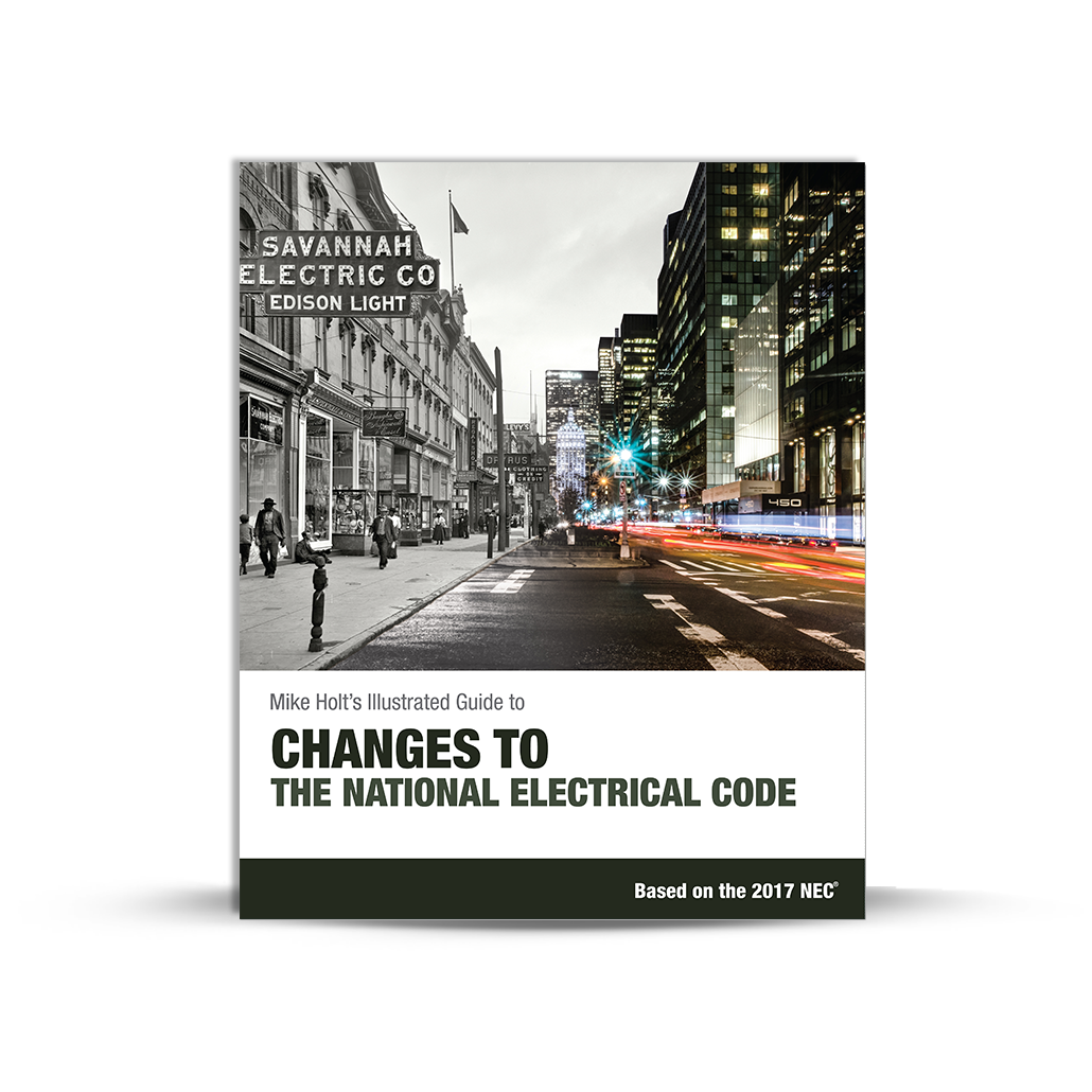 Mike Holt Code Changes - Changes to the National Electrical Code ...