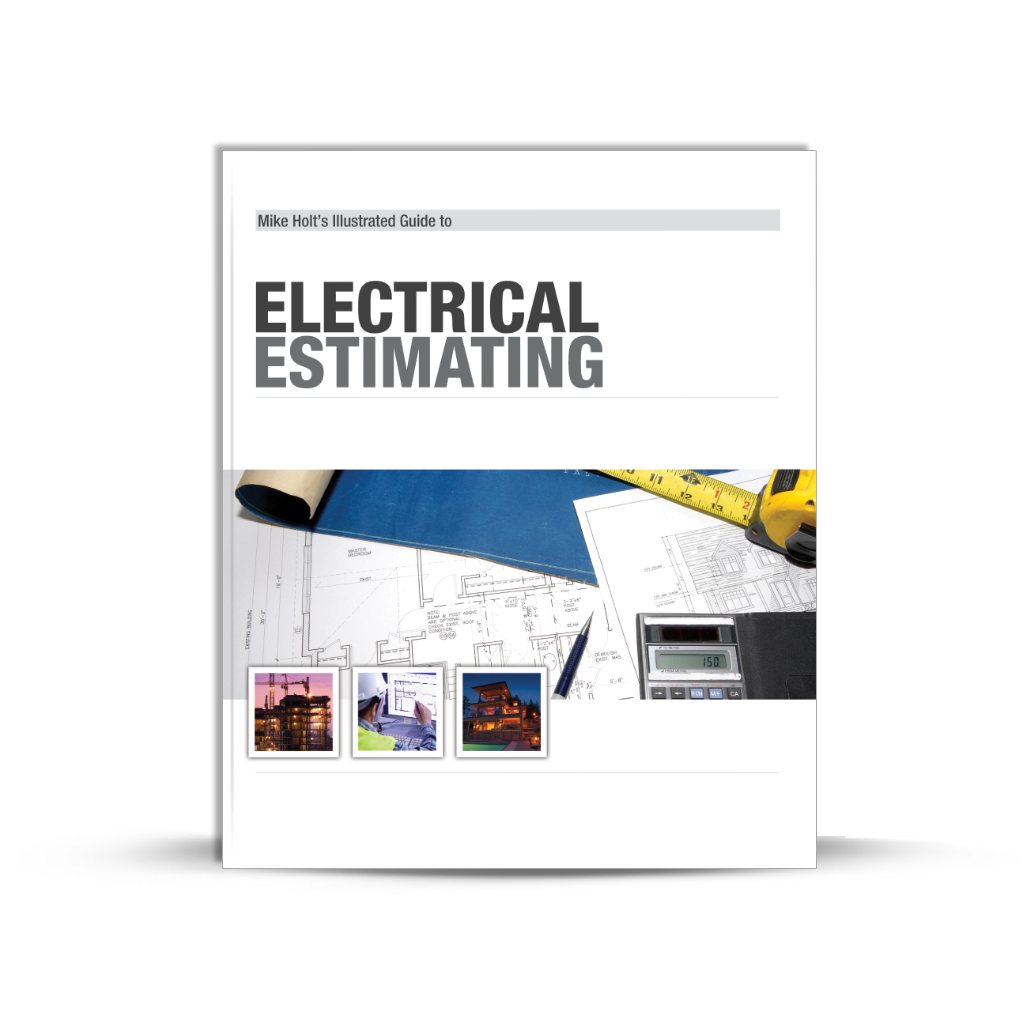 Mike Holt Estimating and Business Management - Electrical Estimating ...